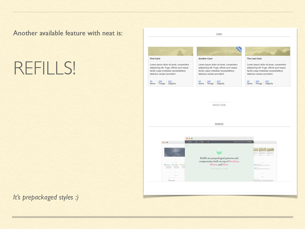 REFILLS! Another available feature with neat is...