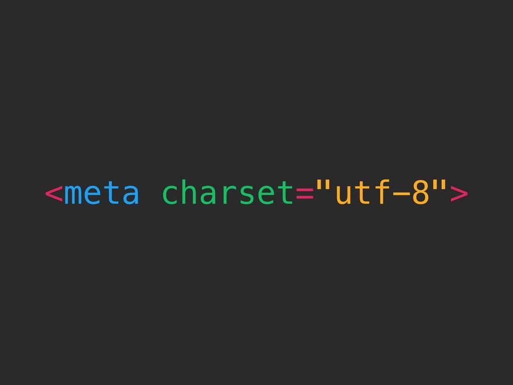 """<meta charset=""""utf-8"""">"""