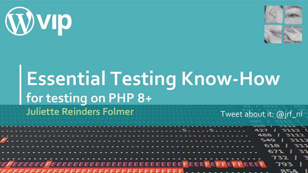 Essential Testing Know-How for testing on PHP 8...