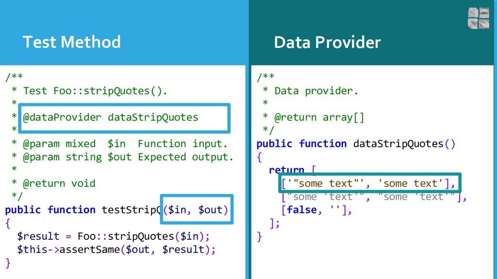 Test Method Data Provider /** * Test Foo::strip...