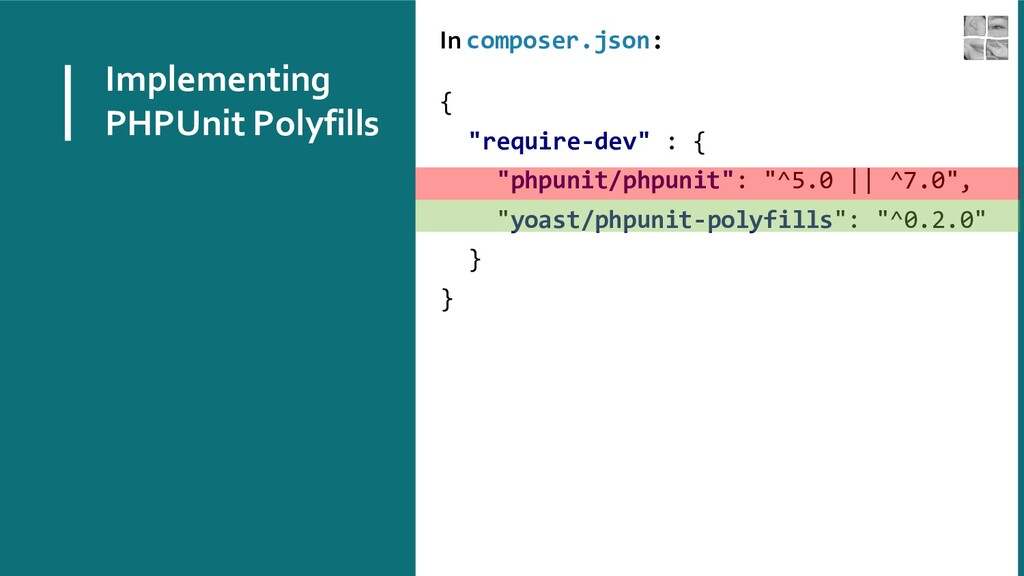 Implementing PHPUnit Polyfills In composer.json...