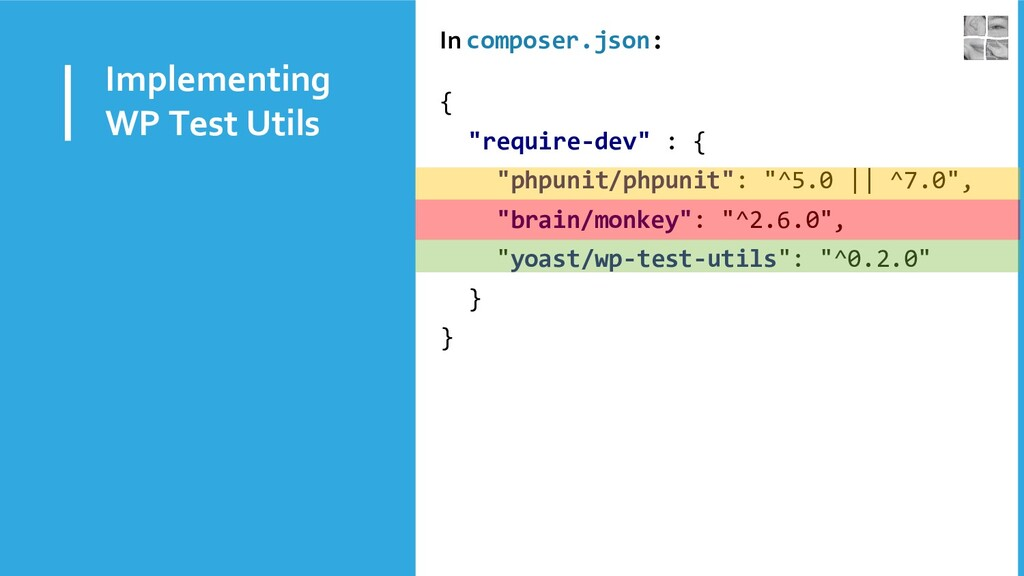 Implementing WP Test Utils In composer.json: { ...