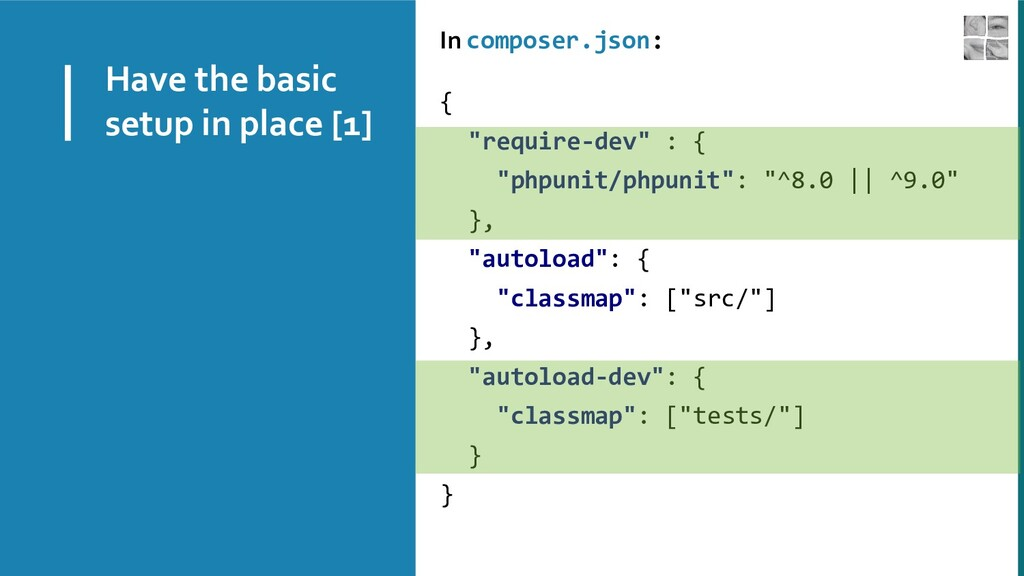 Have the basic setup in place [1] In composer.j...