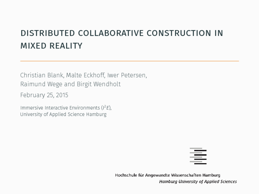 distributed collaborative construction in mixed...