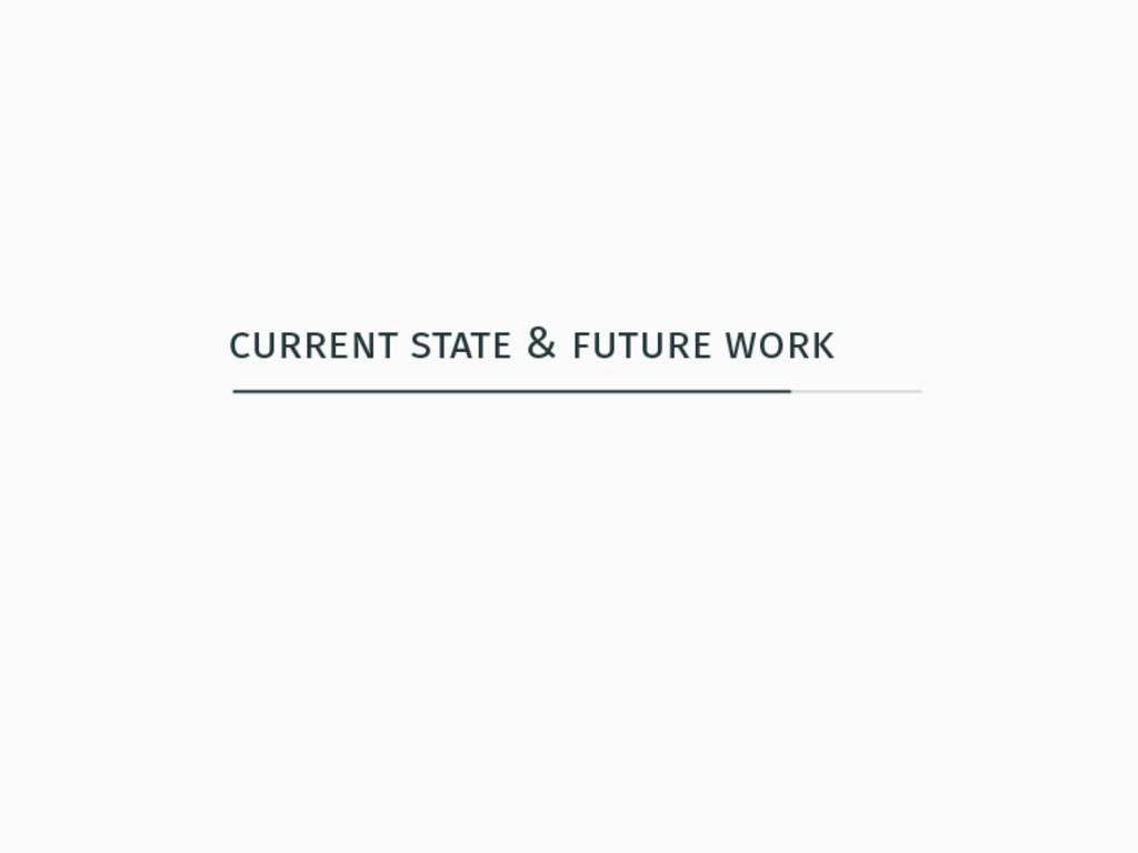 current state & future work