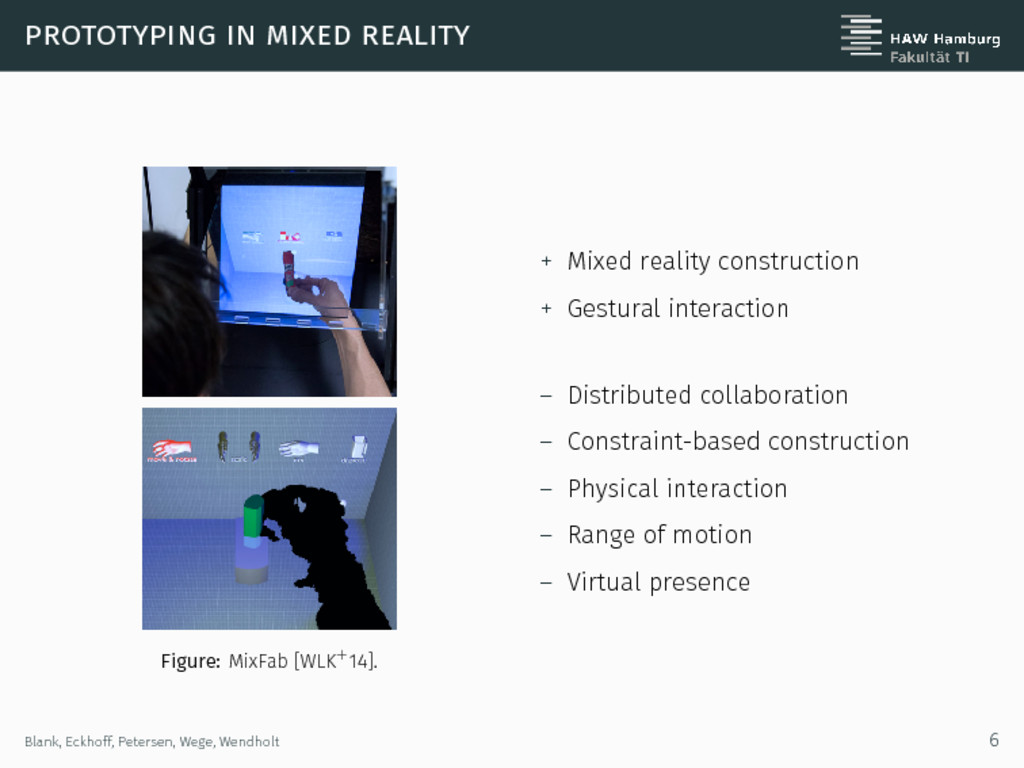 prototyping in mixed reality Figure: MixFab [WL...