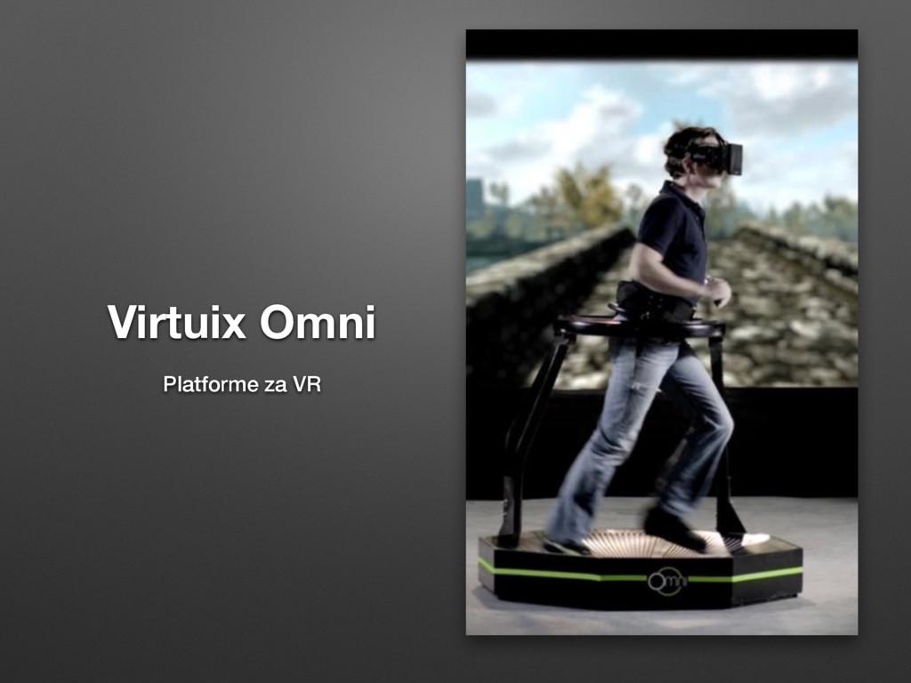 Virtuix Omni Platforme za VR
