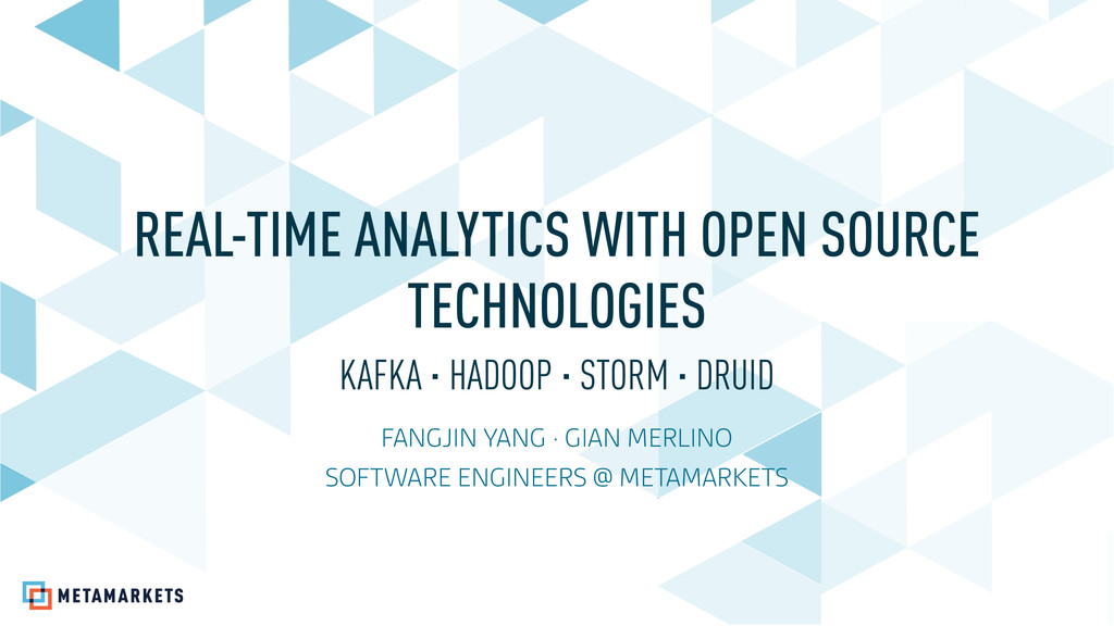REAL-TIME ANALYTICS WITH OPEN SOURCE TECHNOLOGI...