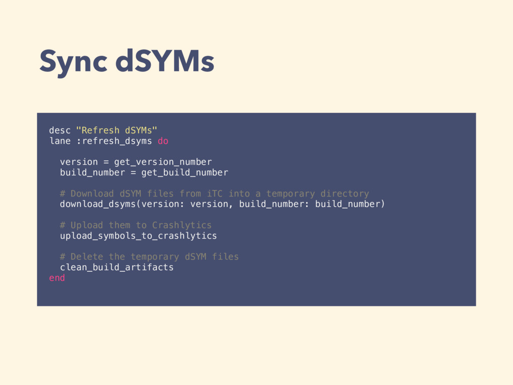 "Sync dSYMs desc ""Refresh dSYMs"" lane :refresh_d..."