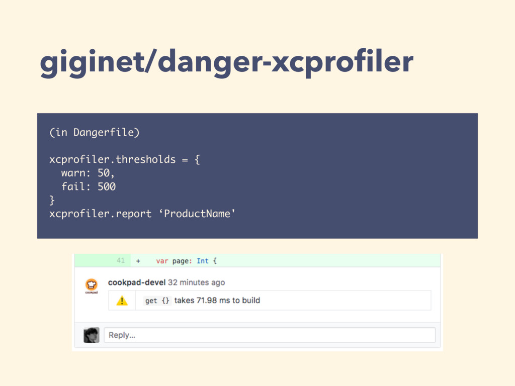 giginet/danger-xcprofiler (in Dangerfile)