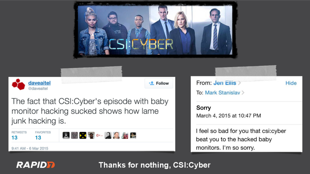 Thanks for nothing, CSI:Cyber