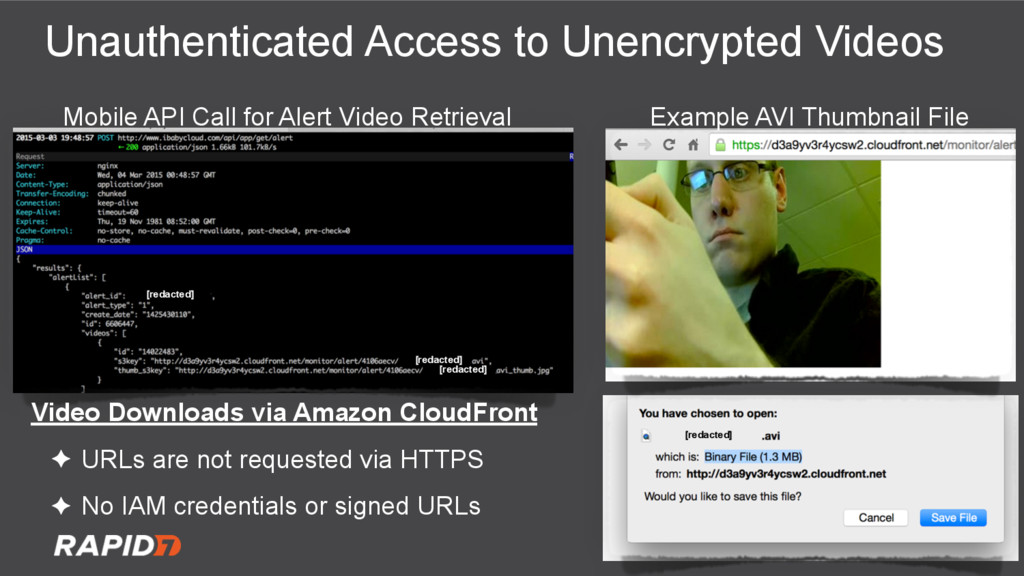 Unauthenticated Access to Unencrypted Videos Ex...
