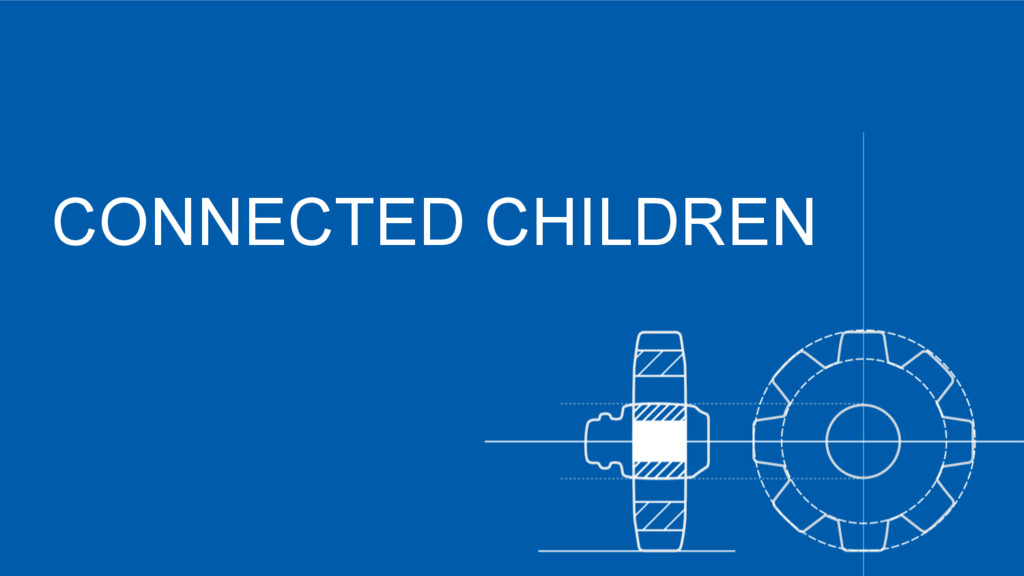 CONNECTED CHILDREN