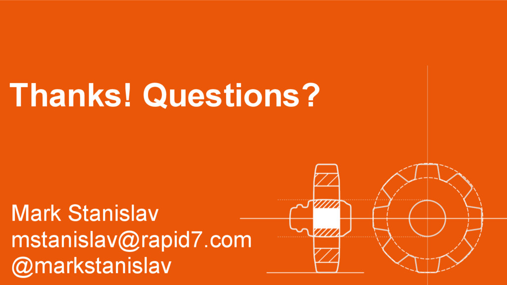 Thanks! Questions? Mark Stanislav mstanislav@ra...
