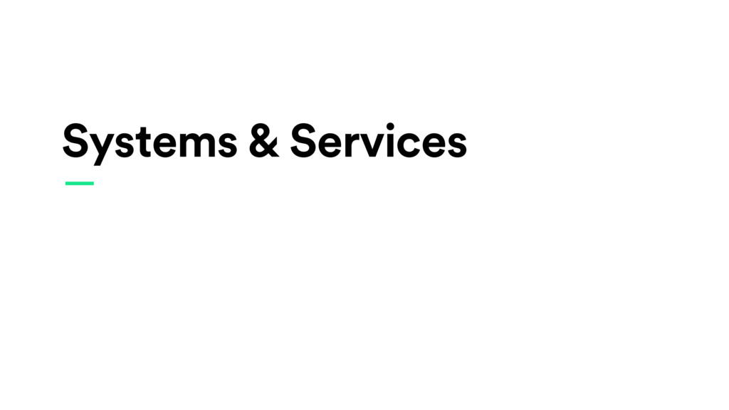 Systems & Services —