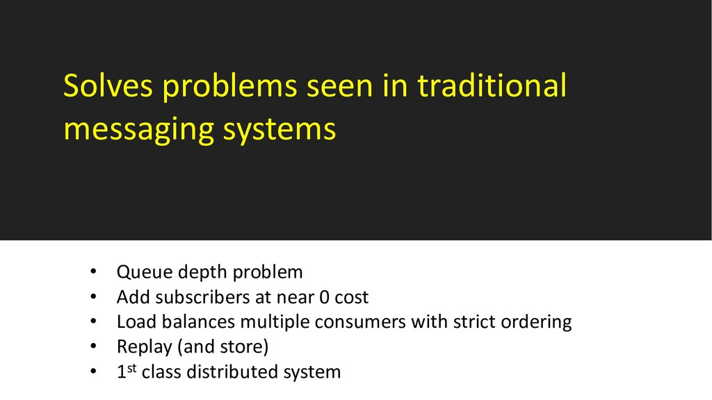 Solves problems seen in traditional messaging s...