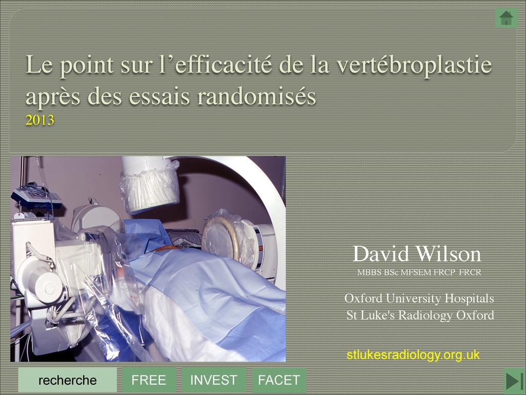 Le point sur l'efficacité de la vertébroplastie...