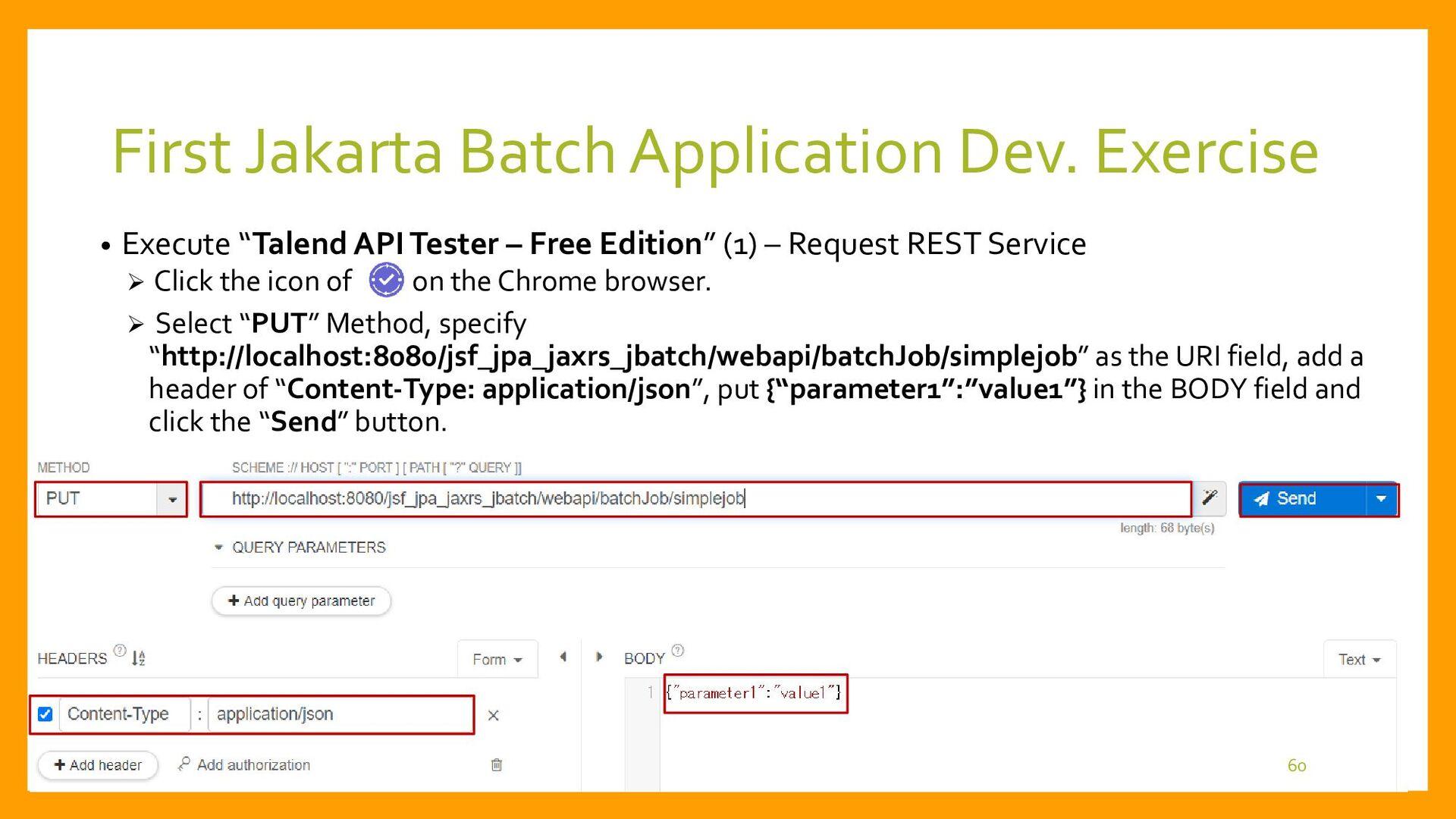"• Execute ""Talend API Tester – Free Edition"" – ..."