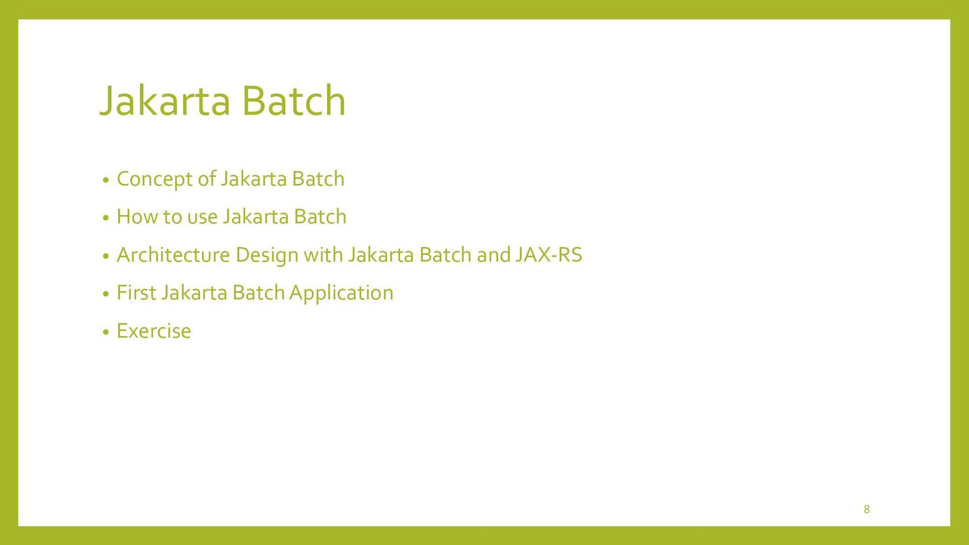 Concept of Jakarta Batch 8