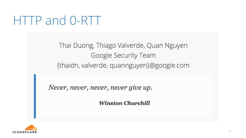 HTTP and 0-RTT 35