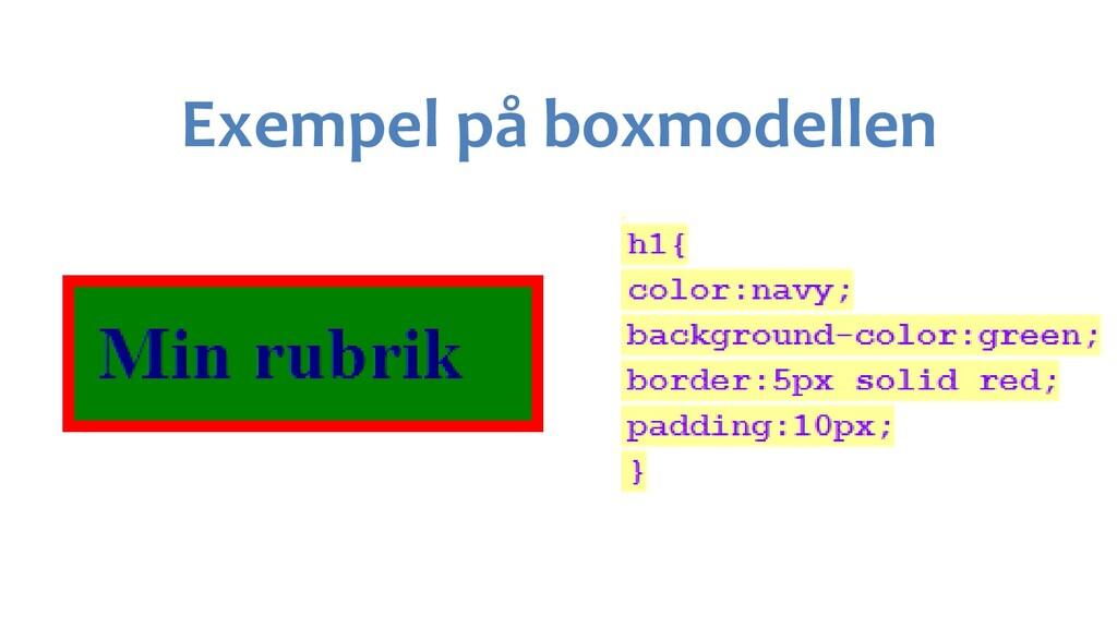 Exempel på boxmodellen