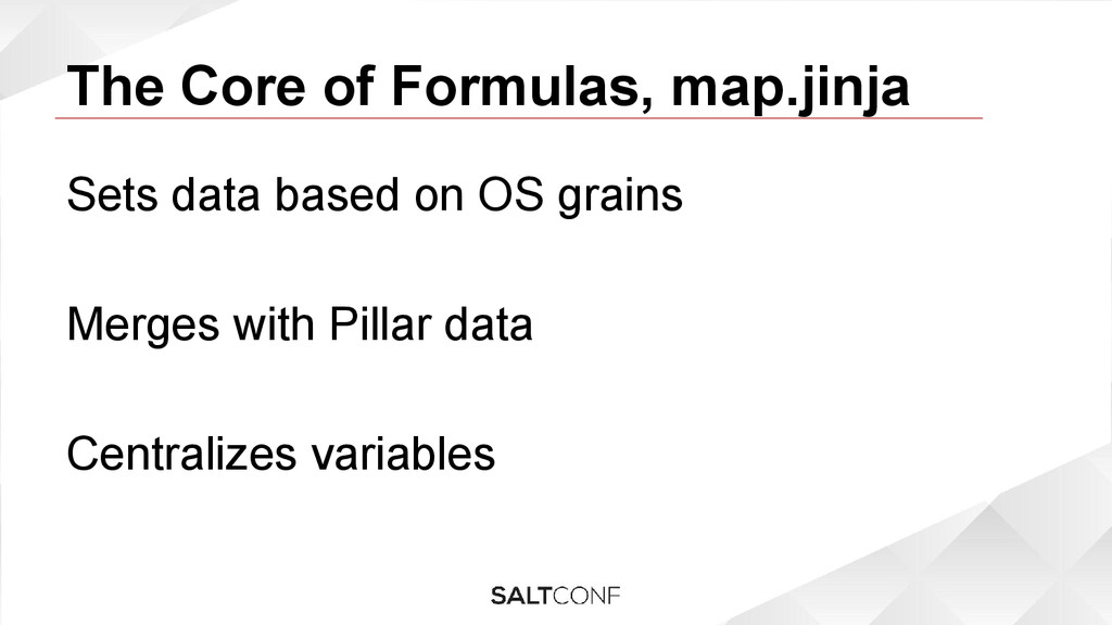 The Core of Formulas, map.jinja Sets data based...
