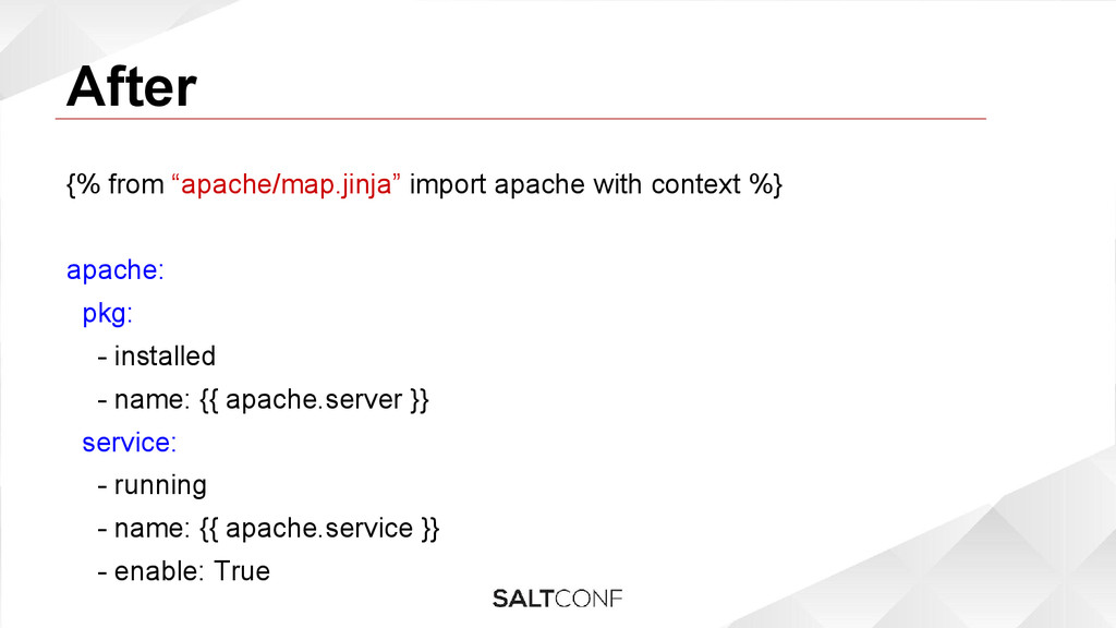 """After {% from """"apache/map.jinja"""" import apache ..."""