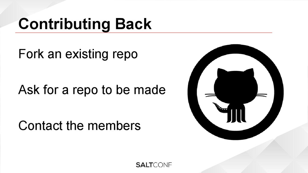 Contributing Back Fork an existing repo Ask for...
