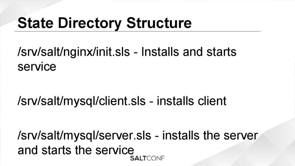 State Directory Structure /srv/salt/nginx/init....