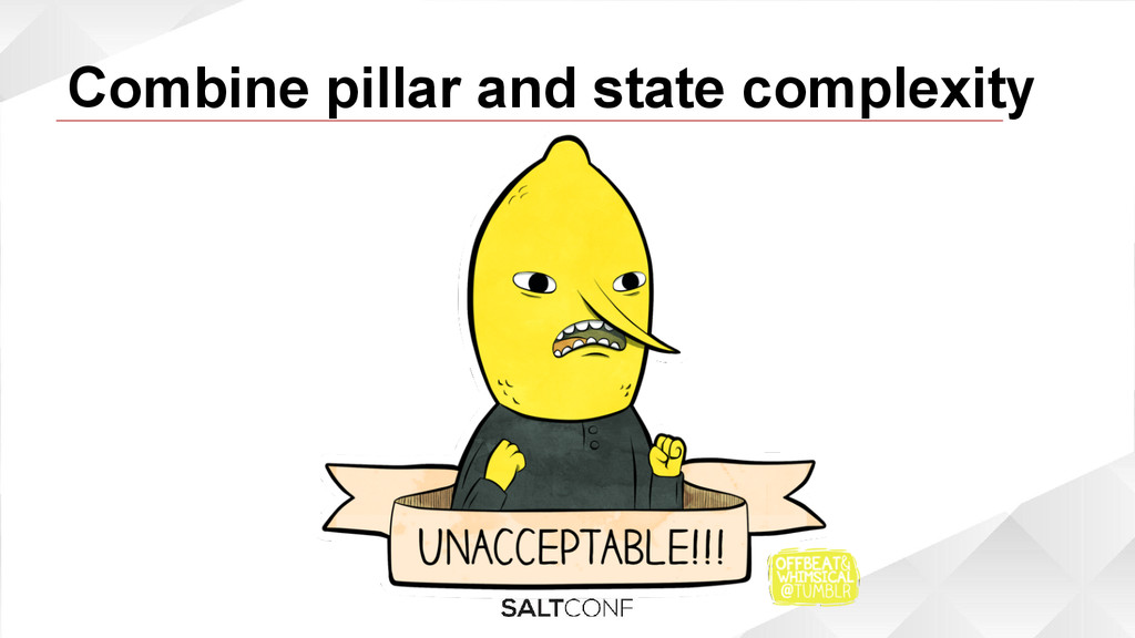 Combine pillar and state complexity