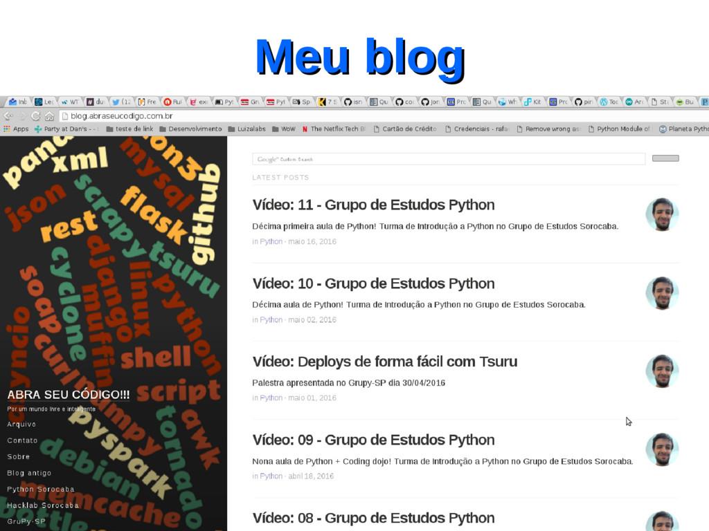 Meu blog Meu blog