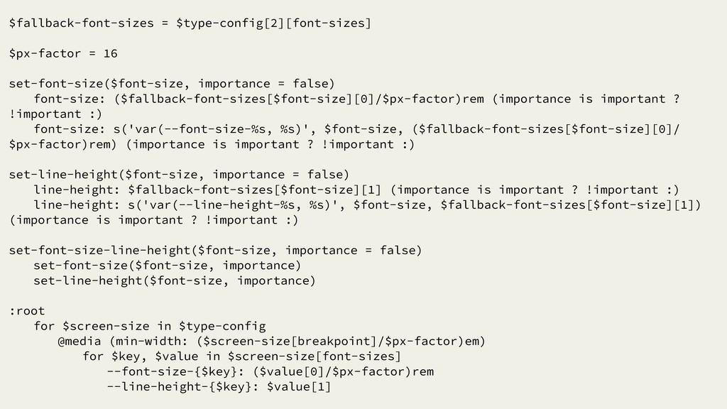 $fallback-font-sizes = $type-config[2][font-siz...