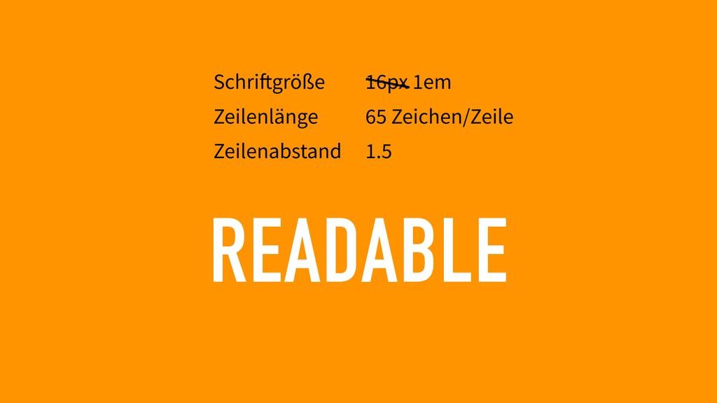 READABLE Schriftgröße Zeilenlänge Zeilenabstand...