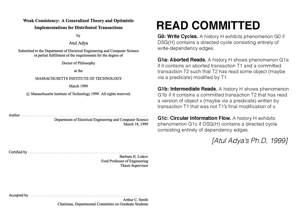 READ COMMITTED G0: Write Cycles. A history H ex...