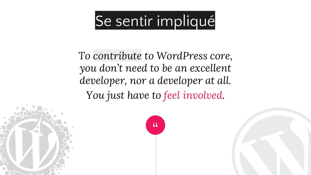""" To contribute to WordPress core, you don't ne..."