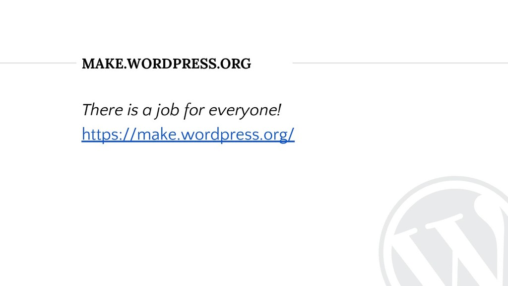 There is a job for everyone! https://make.wordp...