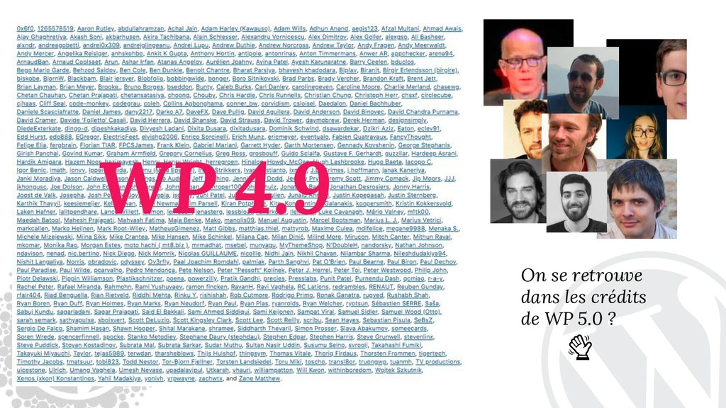 On se retrouve dans les crédits de WP 5.0 ?  WP...