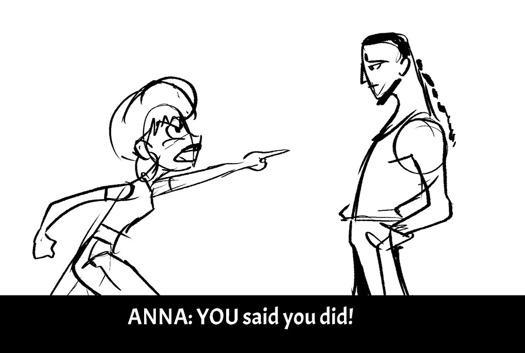 A N N A : Y O U s a i d y o u d i d !