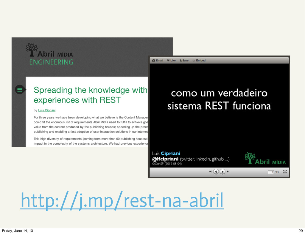 http://j.mp/rest-na-abril 29 Friday, June 14, 13