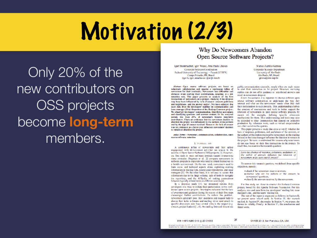 Motivation (2/3) Only 20% of the new contributo...