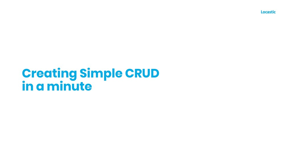 Creating Simple CRUD in a minute