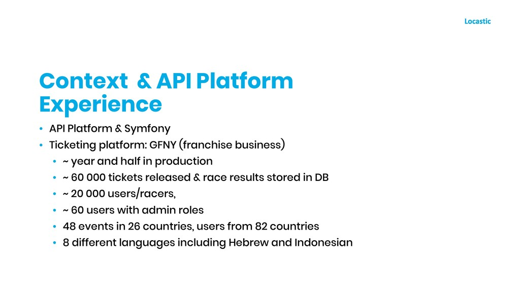• API Platform & Symfony • Ticketing platform: ...