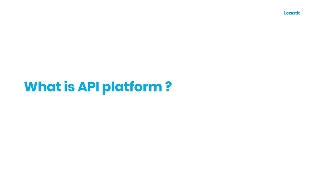 What is API platform ?