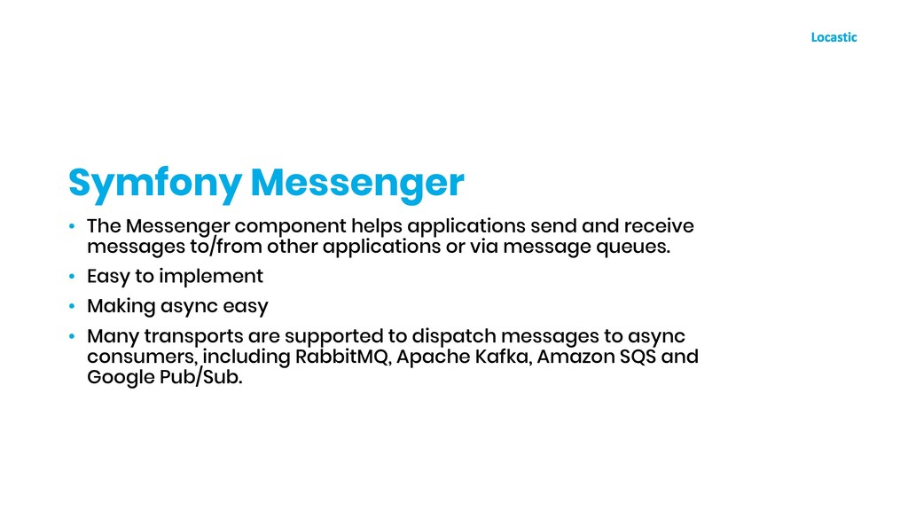 • The Messenger component helps applications se...