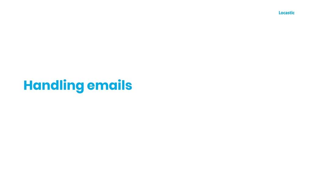 Handling emails