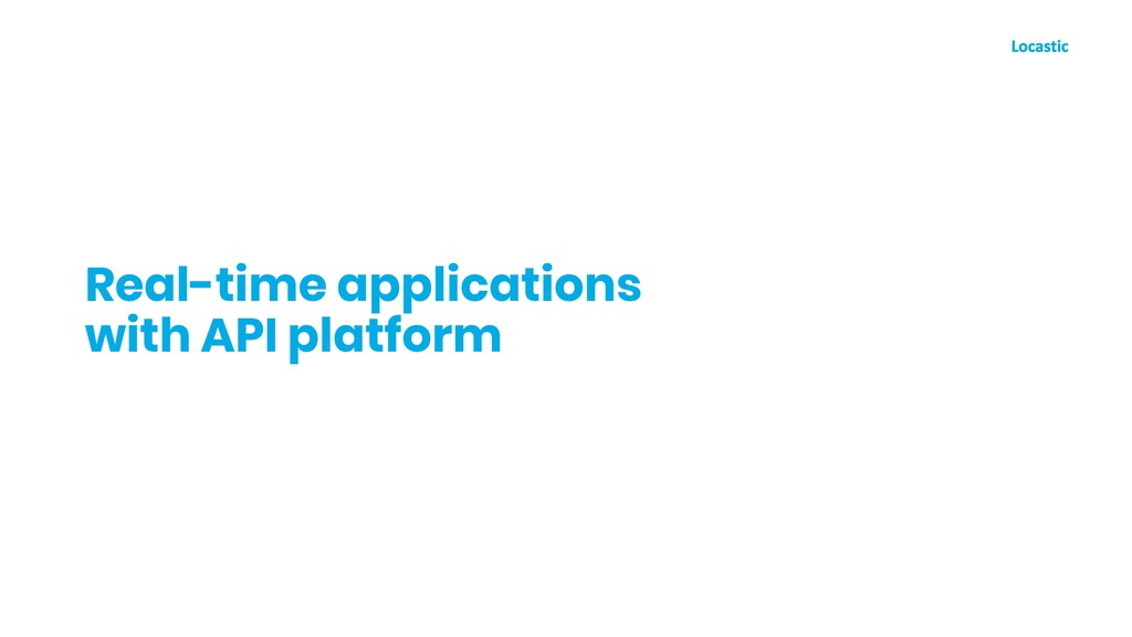 Real-time applications with API platform