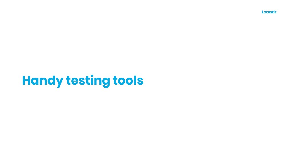 Handy testing tools