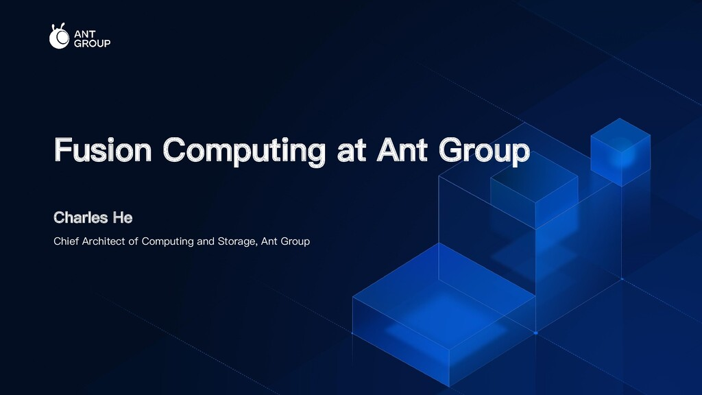 Charles He Fusion Computing at Ant Group Chief ...