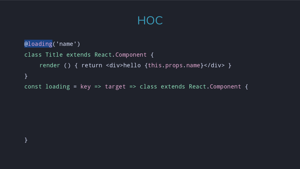 @loading('name') class Title extends React.Comp...