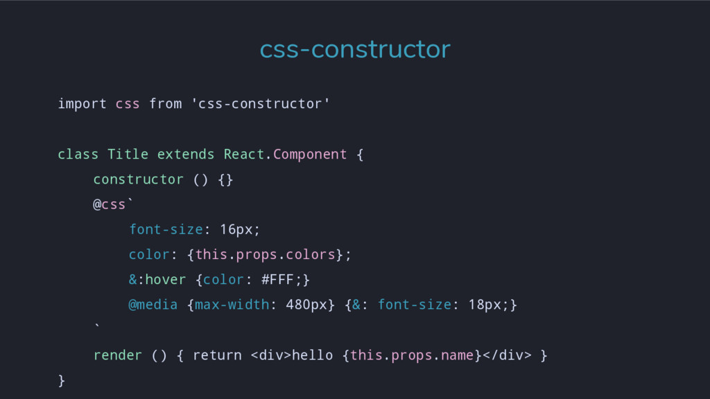 import css from 'css-constructor' class Title e...